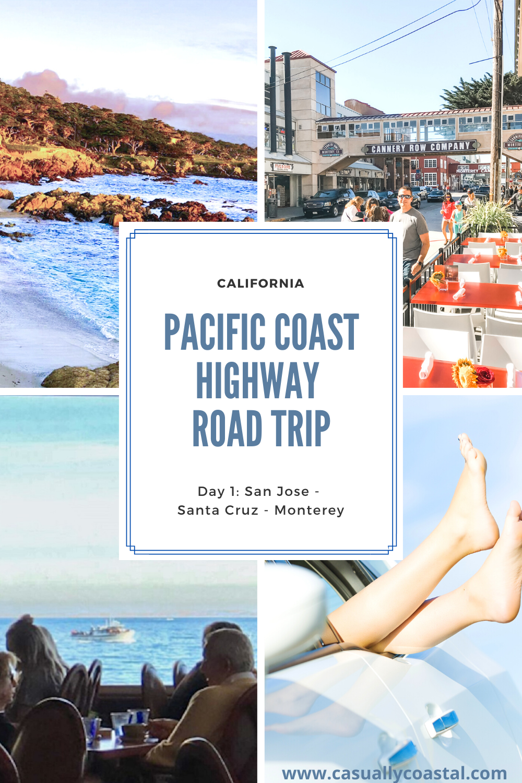 California Road Trip: Day 1 in San Jose, Santa Cruz & Monterey