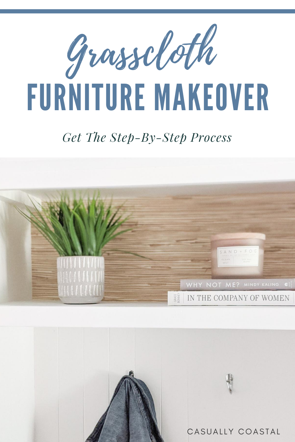 A Grasscloth Furniture Makeover: From Basic To Beachy