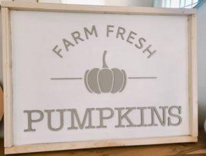 Farm Fresh Pumpkins Wood Sign