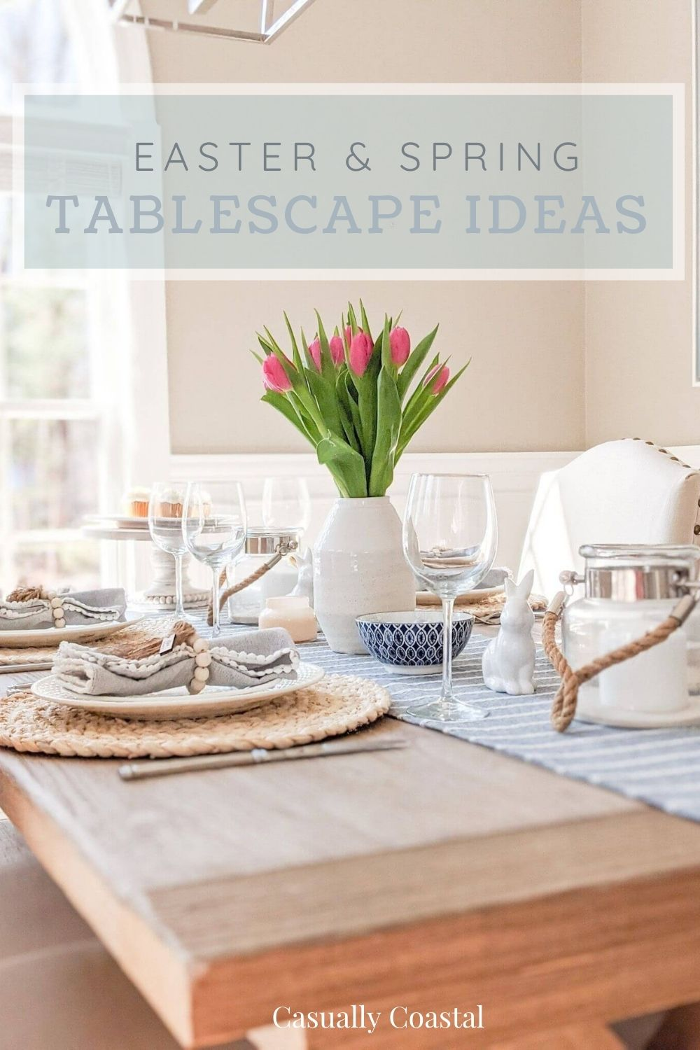 Easter & Spring Tablescape Ideas